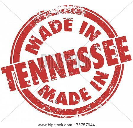 Made in Tennessee words in red ink in a round stamp to show state pride in products manufactured in TN