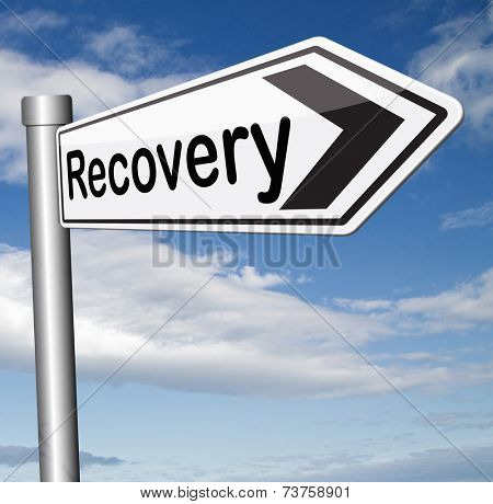 econimic recovery recover lost data or from crisis and recession road sign