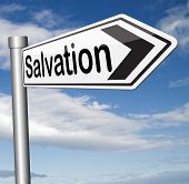 picture of jesus sign  - salvation follow jesus and god to be rescued save your soul sign with text and word  - JPG