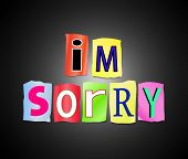 stock photo of apologize  - Illustration depicting a set of cut out printed letters arranged to form the words I - JPG