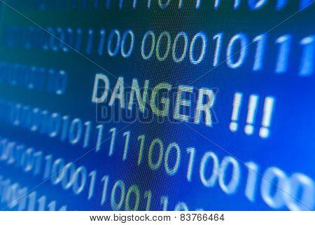 Danger Inscription On Monitor
