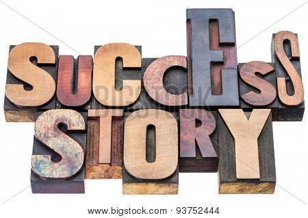 success story word abstract - isolated text in vintage letterpress wood type blocks