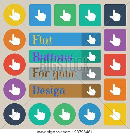 Pointing Hand  Icon Sign. Set Of Twenty Colored Flat, Round, Square And Rectangular Buttons. Vector