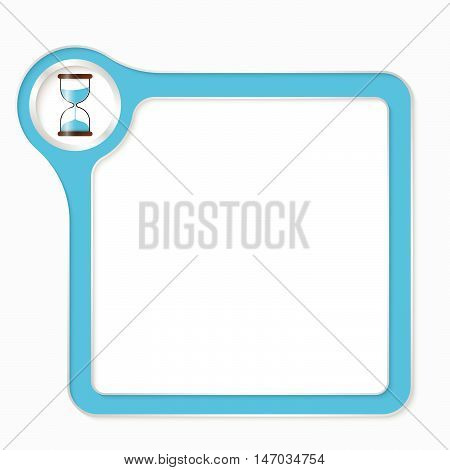 Vector blue box for your text and sand glass