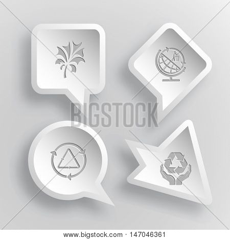 4 images: abstract plant, globe and recycling symbol, recycle symbol, protection nature. Ecology set. Paper stickers. Vector illustration icons.