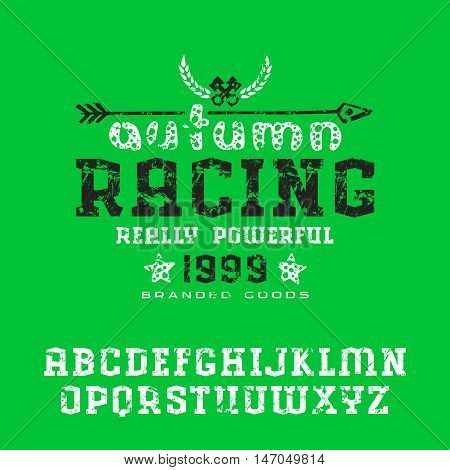 Serif font with shabby texture. Graphic design for t-shirt. Print on green background