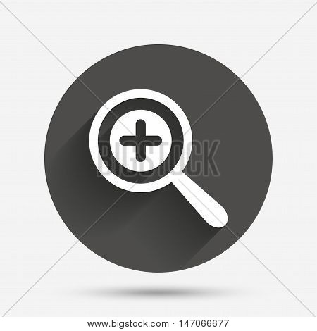 Magnifier glass sign icon. Zoom tool button. Navigation search symbol. Circle flat button with shadow. Vector