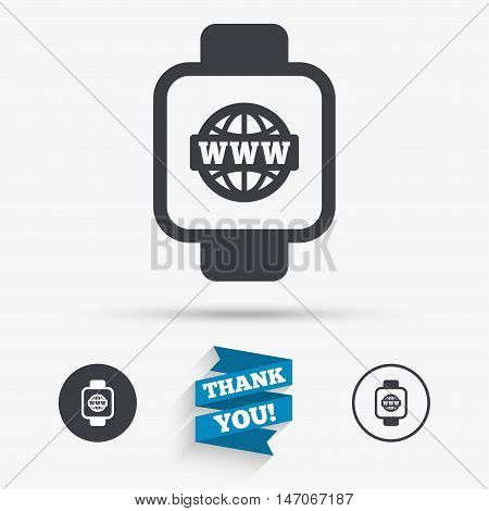 Smart watch sign icon. Wrist digital watch. Globe internet symbol. Flat icons. Buttons with icons. Thank you ribbon. Vector