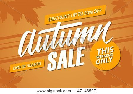 Autumn Sale. This weekend special offer banner with handwritten element, discount up to 50% off. End of season. Vector illustration.