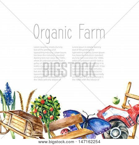 Watercolor organic farm  frame. Greeting card background with tractor, sunflower, truck, fence, basket, butterfly, ladybug and spica with place for text.