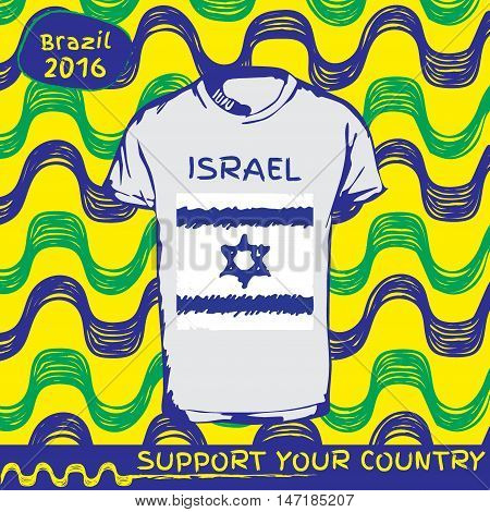Hand drawn vector. vector pattern with t-shirt with country flag. Support your country. Ipanema, brazil, 2016 pattern. National flag. Israel