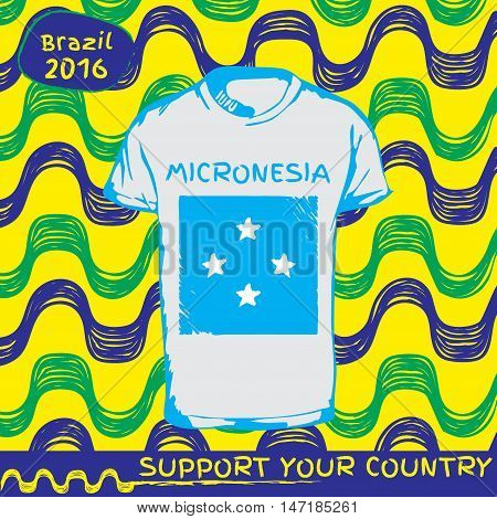 Hand drawn vector. vector pattern with t-shirt with country flag. Support your country. Ipanema, brazil, 2016 pattern. National flag. Micronesia