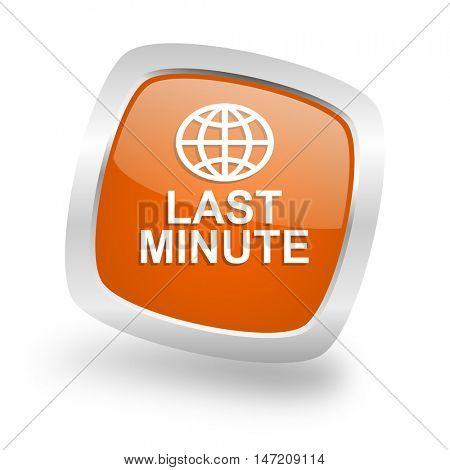 last minute square glossy orange chrome silver metallic web icon