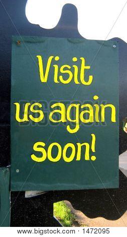 Zeichen. Besuchen Sie uns bald wieder Zeichen