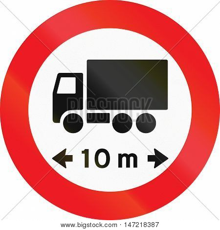 Road Sign Used In Denmark - No Vehicles Or Combination Of Vehicles Exceeding 10 Meters