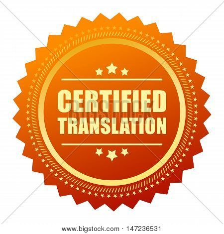 Certified translation gold seal vector illustration isolated on white background