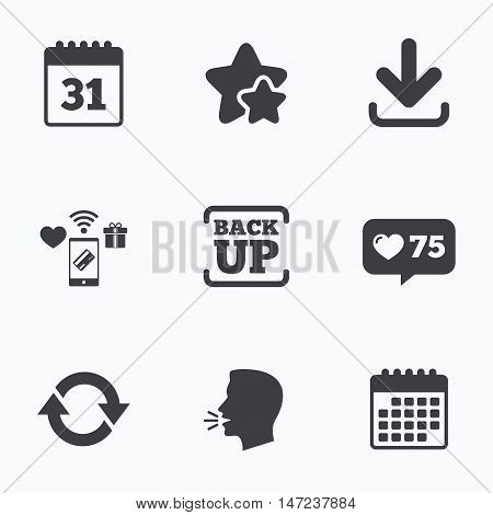 Download and Backup data icons. Calendar and rotation arrows sign symbols. Flat talking head, calendar icons. Stars, like counter icons. Vector