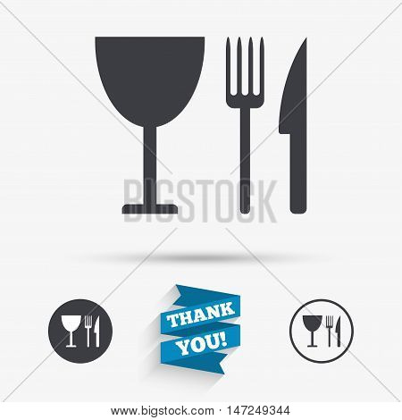 Eat sign icon. Cutlery symbol. Knife, fork and wineglass. Flat icons. Buttons with icons. Thank you ribbon. Vector