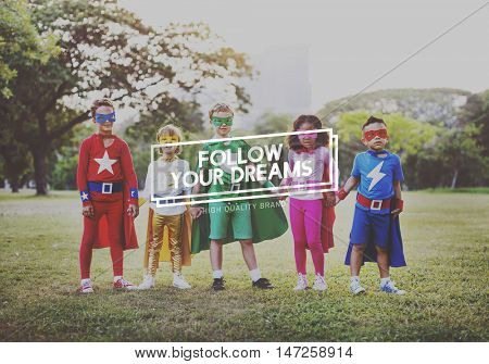 Follow Your Dreams Aspiration Imagination Goal Concept