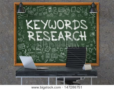 Keywords Research - Handwritten Inscription by Chalk on Green Chalkboard with Doodle Icons Around. Business Concept in the Interior of a Modern Office on the Dark Old Concrete Wall Background. 3D.