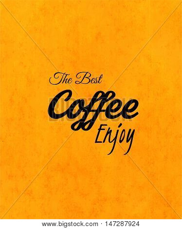 Menu for restaurant, the best coffee enjoy, use for cafe, bar of coffeehouse, vector illustration