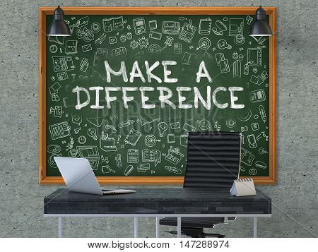 Make a Difference Concept Handwritten on Green Chalkboard with Doodle Icons. Office Interior with Modern Workplace. Gray Concrete Wall Background. 3D.