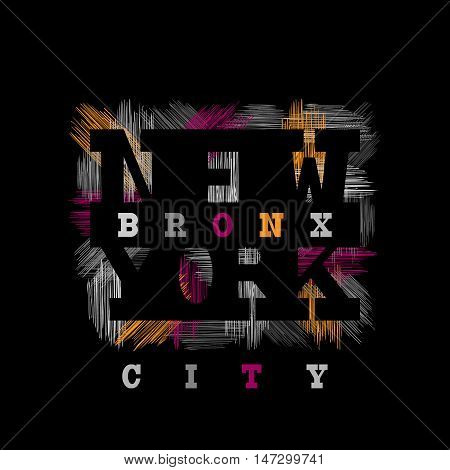 New York Bronx Typography in a grunge style. Vintage concept for print production. T-shirt fashion Design. Template for postcard banner flyer.