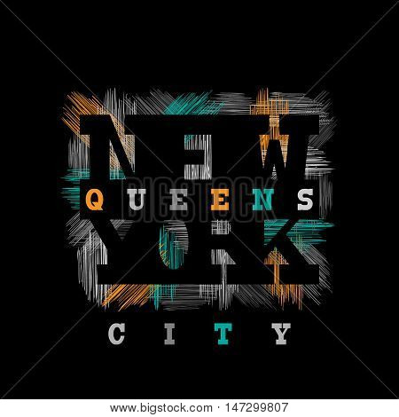 New York Queens Typography in a grunge style. Vintage concept for print production. T-shirt fashion Design. Template for postcard banner flyer.