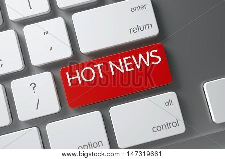 Hot News Concept: Metallic Keyboard with Hot News, Selected Focus on Red Enter Key. 3D Illustration.