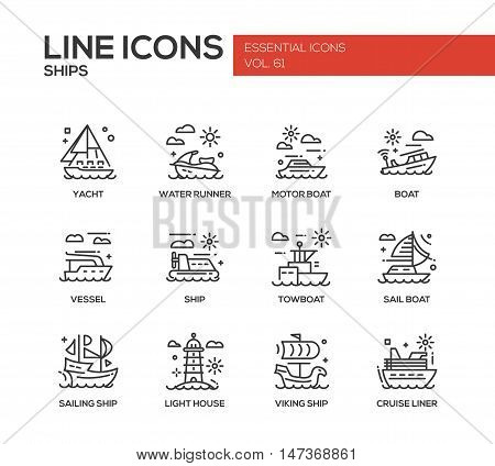 Ships - set of modern vector plain line design icons and pictograms. Yacht, water runner, motor boat, vessel, towboat, sailing ship, light house, viking ship, cruise liner