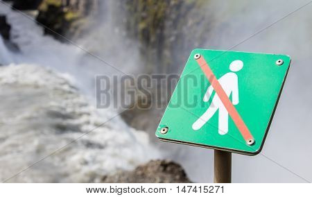 Forbidden To Walk Over Here - Iceland - Fierce Waterfall In Background