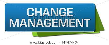 Change management text written over blue green background. `