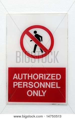 Authorized Personnel Only Side attached to wall