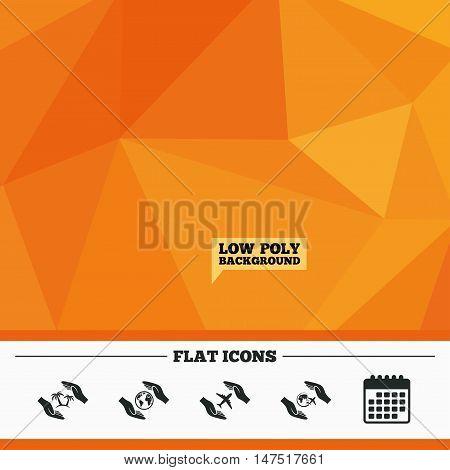 Triangular low poly orange background. Hands insurance icons. Palm trees symbol. Travel trip flight insurance symbol. World globe sign. Calendar flat icon. Vector
