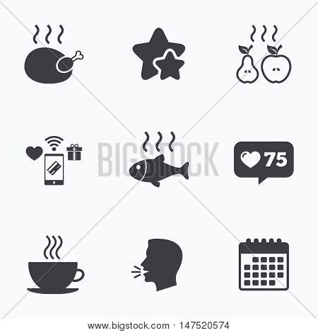 Hot food icons. Grill chicken and fish symbols. Hot coffee cup sign. Cook or fry apple and pear fruits. Flat talking head, calendar icons. Stars, like counter icons. Vector