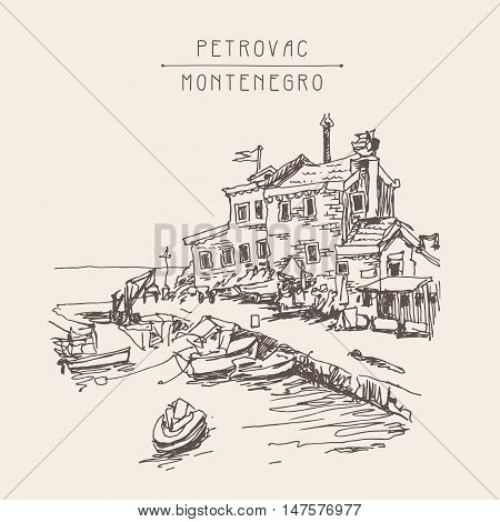 original sketch drawing of historical fort Petrovac Montenegro, vintage touristic postcard, travel vector illustration