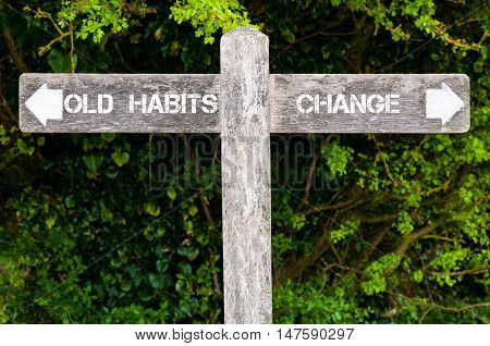 Old Habits Versus Change Directional Signs