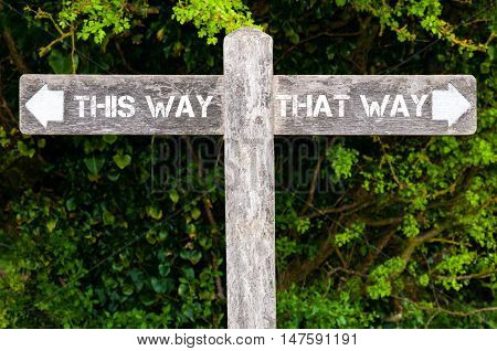 This Way Versus That Way Directional Signs