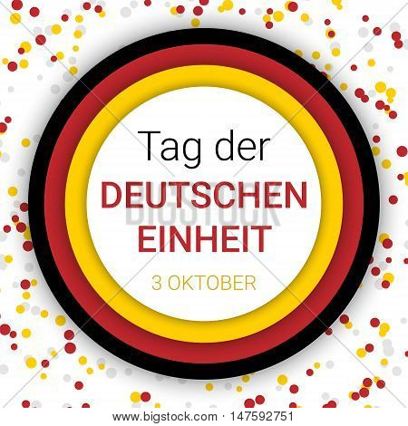 Germany Independence Day background. Greeting card flyer poster for 3th October. Celebration vector template in colors of german flag with confetti. Text German Unity Day.