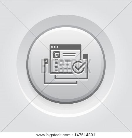 Order Processing Icon. Grey Button Design. Isolated Illustration. App Symbol or UI element. Web Page with Order and Check Mark.