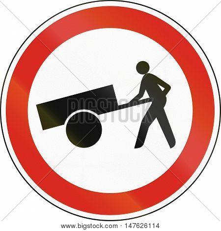 Hungarian Regulatory Road Sign - No Handcarts