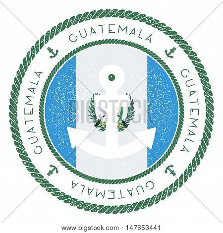 Nautical Travel Stamp With Guatemala Flag And Anchor. Marine Rubber Stamp, With Round Rope Border An