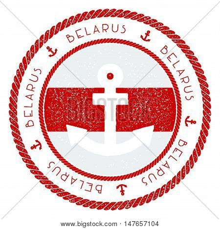 Nautical Travel Stamp With Belarus Flag And Anchor. Marine Rubber Stamp, With Round Rope Border And