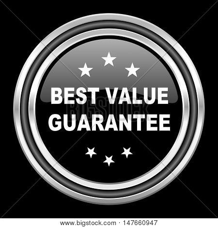 best value guarantee silver chrome metallic round web icon on black background