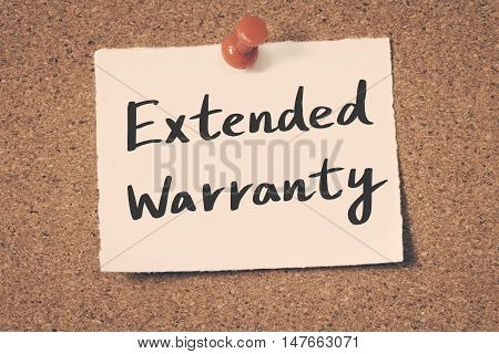 Extended Warranty note pin on the bulletin board