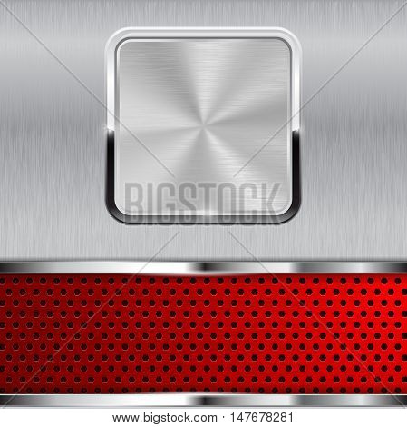 Metal background with square button and perforated red stripe. Vector illustration