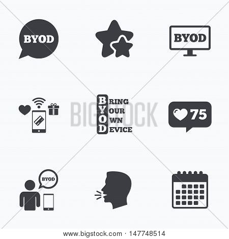 BYOD icons. Human with notebook and smartphone signs. Speech bubble symbol. Flat talking head, calendar icons. Stars, like counter icons. Vector