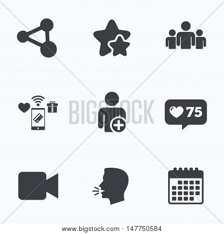 Group of people and share icons. Add user and video camera symbols. Communication signs. Flat talking head, calendar icons. Stars, like counter icons. Vector
