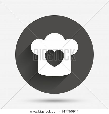 Chef hat sign icon. Cooking symbol. Cooks hat with heart love. Circle flat button with shadow. Vector
