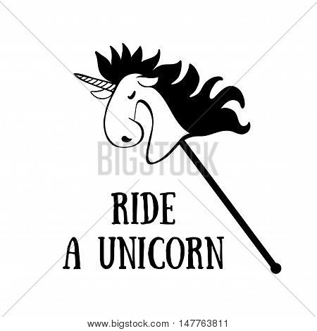 Poster with Unicorn. Designed with a text Ride a Unicorn. T-shirt design element.